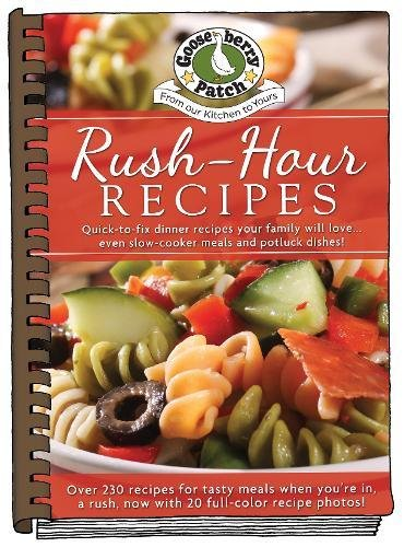 Rush-Hour Recipes: Updated with more than 20 mouth-watering photos! (Everyday Cookbook Collection)