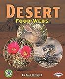 Desert Food Webs, Paul Fleisher, 0822567288