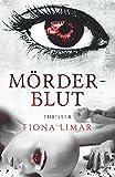 Mörderblut (Iris-Forster-Krimis)