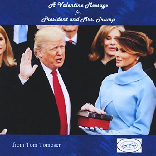 A Valentine Message for President and Mrs.
