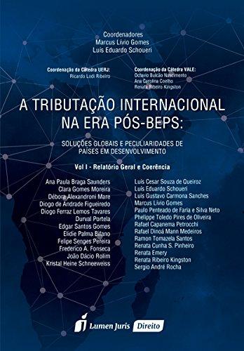Download A Tributação Internacional na Era Pós-Beps. Relatório Geral e Coerência - Volume I pdf