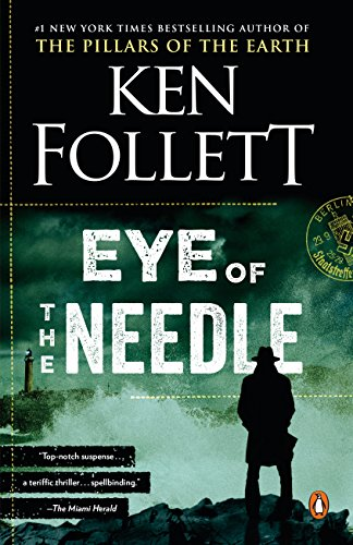 Book cover from Eye of the Needle: A Novel by Ken Follett