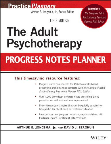 The Adult Psychotherapy Progress Notes - Note Adult