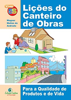 Amazon.com.br eBooks Kindle: Lições do Canteiro de Obras