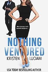 Nothing Ventured: Single Mom Forbidden Romance (The Venture Series Book 2)