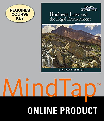 MindTap Business Law Online Courseware to Accompany Beatty/Samuelson's Business Law and the Legal Environment, Standard Edition for Beatty/Samuelson's Business Law and the Legal Environment, Standard Edition, 7th Edition,  1 term (6 months)