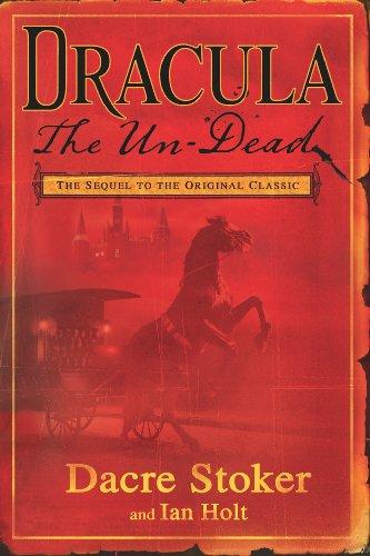 Dracula The Un-Dead by [Stoker, Dacre, Holt, Ian]