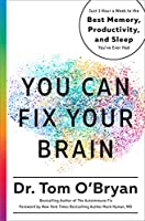 You Can Fix Your Brain: Just 1 Hour a Week to the Best Memory, Productivity, and Sleep You've Ever Had Front Cover
