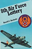 8th Air Force Lottery, Harold I. Rochette, 0913337447