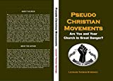 Pseudo Christian Movements