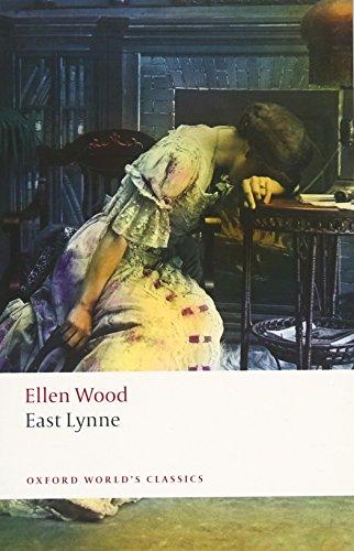 East Lynne (Oxford World's Classics)