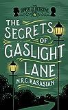 The Secrets of Gaslight Lane (The Gower Street Detective Series)