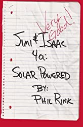 Jimi & Isaac 4a: Solar Powered