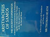 Aristarchus of Samos (Oxford University Press academic monograph reprints)
