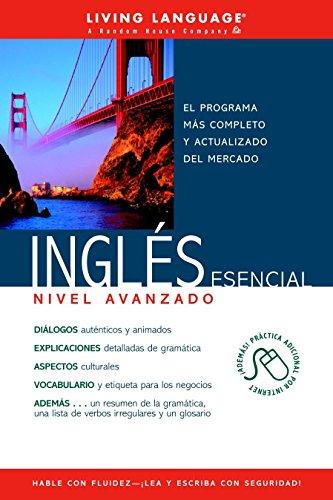 Ingles Esencial Nivel Avanzado (Coursebook) (Ultimate Advanced) (Spanish Edition)
