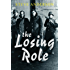 The Losing Role (Kaspar Brothers Book 1)