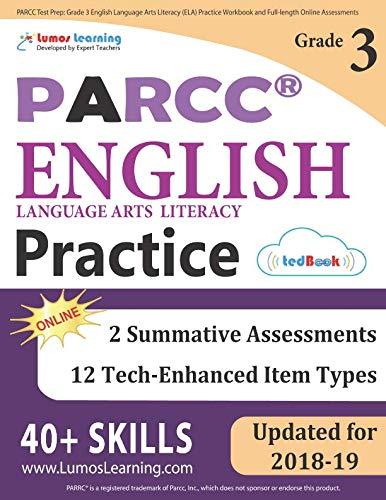 PARCC Test Prep: Grade 3 English Language Arts Literacy (ELA) Practice Workbook and Full-length Online Assessments: PARCC Study Guide