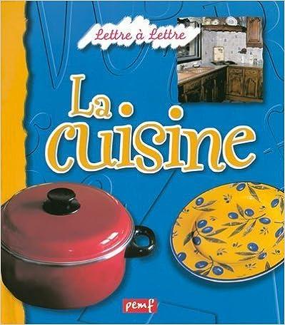 En ligne téléchargement gratuit La cuisine pdf