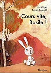 Cours vite, Basile !