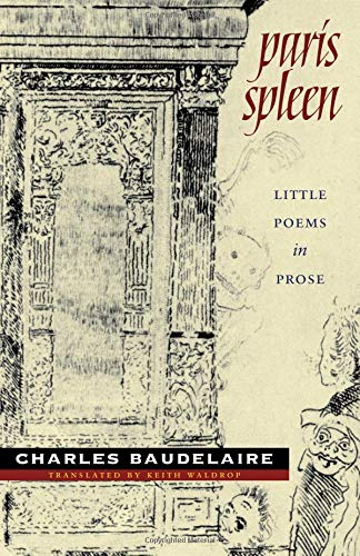 Paris Spleen: little poems in prose (Wesleyan Poetry Series)