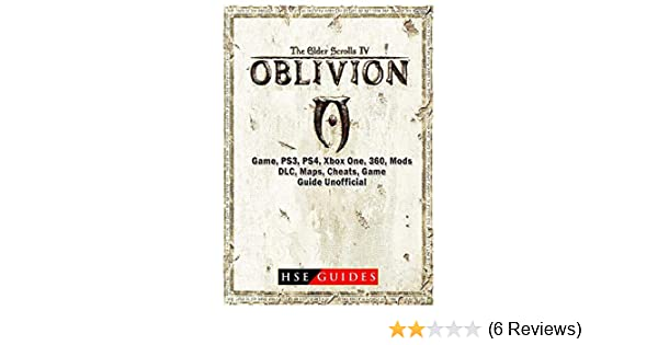 The Elder Scrolls IV Oblivion Game, Ps3, Ps4, Xbox One, 360, Mods