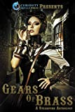 quill steam - Gears of Brass: A Steampunk Anthology