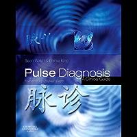 Pulse Diagnosis E-Book: A Clinical Guide