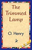 The Trimmed Lamp, O. Henry, 1421840006
