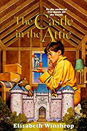 The Castle in the Attic By Elisabeth…