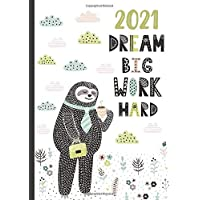 2021 A5 Deluxe Week to View Diary | Motivational Sloth Work Hard Dream Big: January to December Budget Planner, Habit…