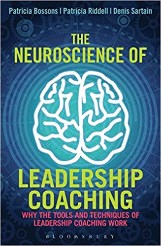 The Neuroscience of Leadership Coaching: Why the Tools and ...