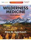 Wilderness Medicine: Expert Consult Premium Edition - Enhanced Online Features and Print, 6e