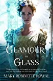 Glamour in Glass (The Glamourist Histories)