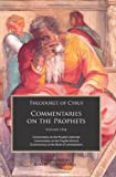 Theodoret of Cyrus: Commentary on the Prophets Vol 1: Commentaries on Jeremiah, Baruch and the Book of Lamentations (Commentaries on the Prophets)