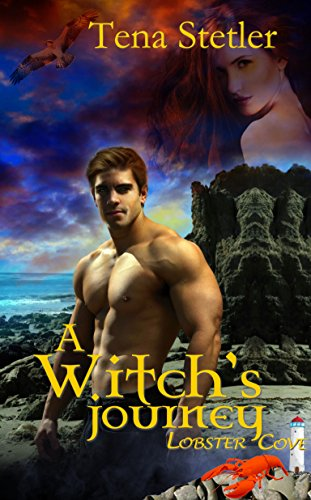 Book: A Witch's Journey (The Lobster Cove Series) by Tena Stetler