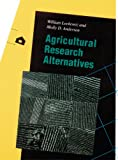 Agricultural Research Alternatives (Our Sustainable Future)