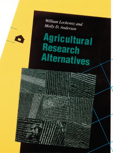 Agricultural Research Alternatives (Our Sustainable Future) by Brand: University of Nebraska Press