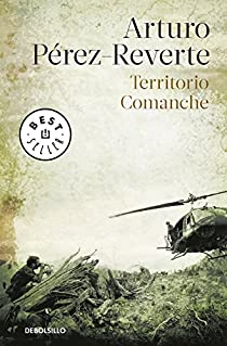 Territorio comanche par Pérez-Reverte