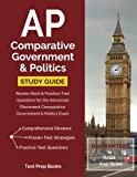 AP Comparative Government and Politics Study Guide: Review Book & Practice Test Questions for the Advanced Placement Comparative Government & Politics Exam