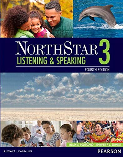 - NorthStar Listening and Speaking 3 with MyEnglishLab (4th Edition)