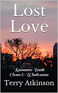 Lost Love: Romance Book Clean & Wholesome