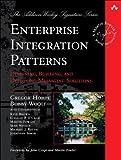 By Gregor Hohpe Enterprise Integration Patterns: Designing, Building, and Deploying Messaging Solutions (Addison-Wesley Signature) (1st Edition)