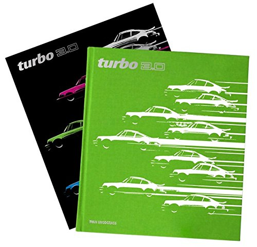 Turbo 3.0: Porsches First Turbocharged Supercar: Ryan Snodgrass, Jürgen Barth: 9780996268240: Amazon.com: Books