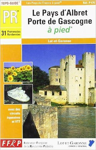 En ligne Pays d'Albret - Porte de Gascogne à pied pdf, epub ebook