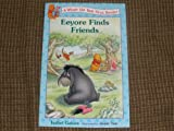 Eeyore Finds Friends, Isabel Gaines, 0786844752