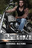 Gonzo (Rolling Thunder Motorcycle Club Book 7)