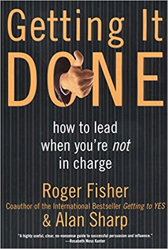 Read online Getting It Done: How to Lead When You're Not in Charge PDF, azw (Kindle)