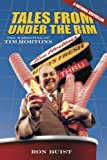 Tales from under the Rim, Ron Buist, 086492660X
