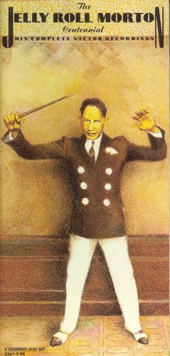 The Jelly Roll Morton Centennial: His Complete Victor Recordings