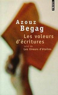 Les Voleurs d'écritures - Les Tireurs d'étoiles par Azouz Begag